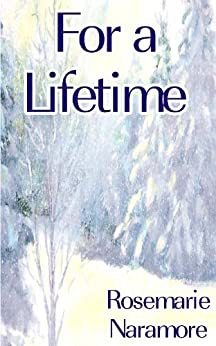 For a Lifetime (Christian Romance) by [Rosemarie Naramore]