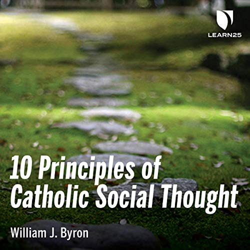 10 Principles of Catholic Social Thought audiobook cover art