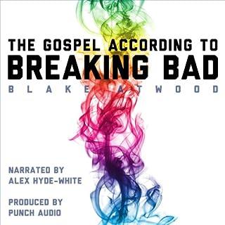 The Gospel According to Breaking Bad audiobook cover art
