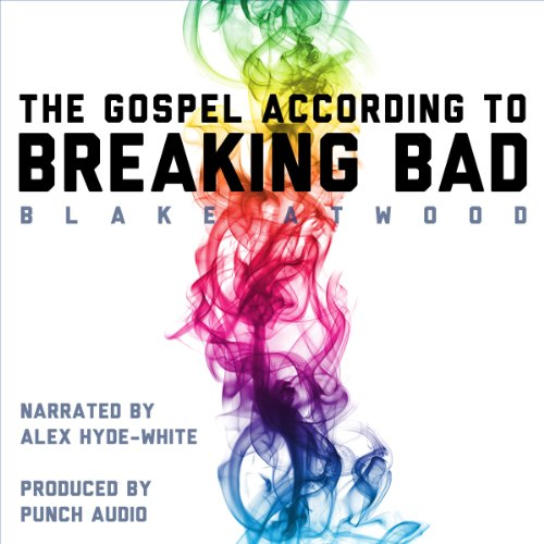 The Gospel According to Breaking Bad audiobook cover art
