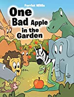 One Bad Apple in the Garden