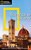 National Geographic Traveler: Florence and Tuscany, 3rd Edition