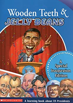 Paperback Wooden Teeth & Jelly Beans: A Special Inauguration Edition Book