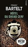 Hôtel du Grand Cerf par Bartelt