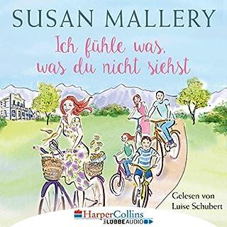 Ich fühle was, was du nicht siehst     Fool's Gold 2              Autor:                                                                                                                                 Susan Mallery                               Sprecher:                                                                                                                                 Luise Schubert                      Spieldauer: 10 Std. und 18 Min.     19 Bewertungen     Gesamt 4,5