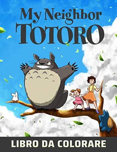 My Neighbor Totoro Libro da colorare: Manga Rilassante e Stile Anime per Adulti e Bambini