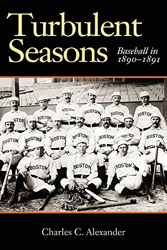 Image of Turbulent Seasons: Baseball in 1890–-1891 (Sport in American Life)