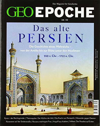 GEO Epoche 99/2019 - Das alte Persien