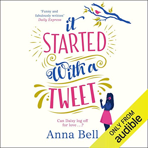 It Started with a Tweet Audiobook By Anna Bell cover art