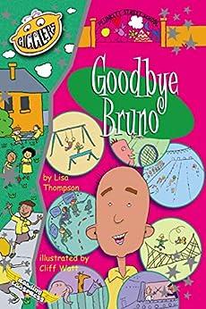 Goodbye Bruno (Plunkett Street Book 4) by [Lisa Thompson, Reading Eggs, Cliff Watt]