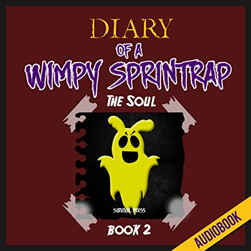 Diary of a Wimpy Springtrap (Book 2): The Soul cover art
