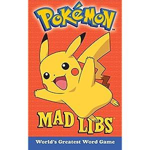 Pokemon Mad Libs: World's Greatest Word Game