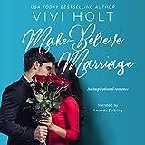 Make-Believe Marriage: Make-Believe Series, Book 6 - Vivi Holt