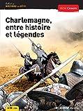 Charlemagne entre histoires et legende