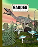 """Garden Journal: Compsognathus Dinosaur Cover Garden Journal, A Place To Organize, Plan, Record, and Dream About Your Vegetable Garden, 120 Pages, Size 8"""" x 10"""" by Gilbert Frey"""