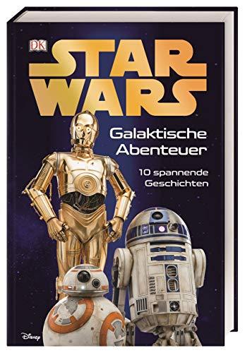 Star Wars™ Galaktische Abenteuer: 10 spannende Geschichten