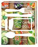 Low carb to go: Mit wenig Kohlenhydraten durch den Tag