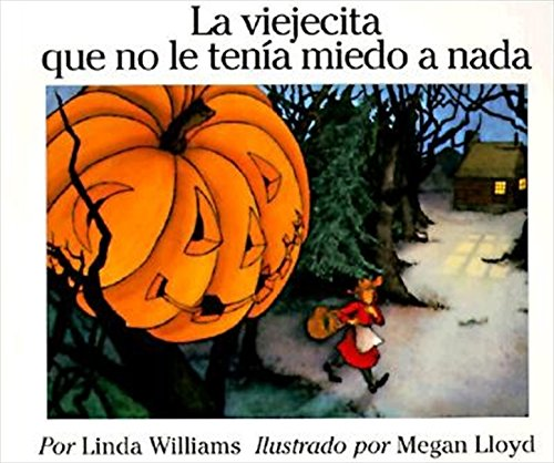 La viejecita que no le tenia miedo a nada (The Little Old Lady Who Was not Afraid of Anything, Spani