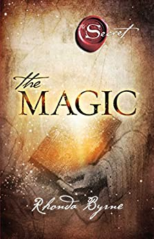 The Magic (The Secret Book 3) by [Rhonda Byrne]