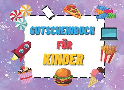 Gutscheinbuch für Kinder: Blanko Gutscheine zum Verschenken. Geschenk für Mädchen und Jungen, Sohn, Tochter, Enkelkinder, Patenkind, Kindergarten, Grundschule.