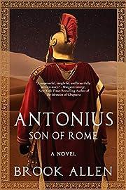 Antonius: Son of Rome (The Antonius Trilogy Book 1)