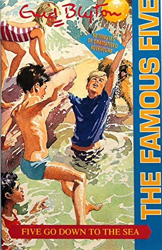 Five Go Down To The Sea: Book 12: Fully Dramatised (Famous Five)