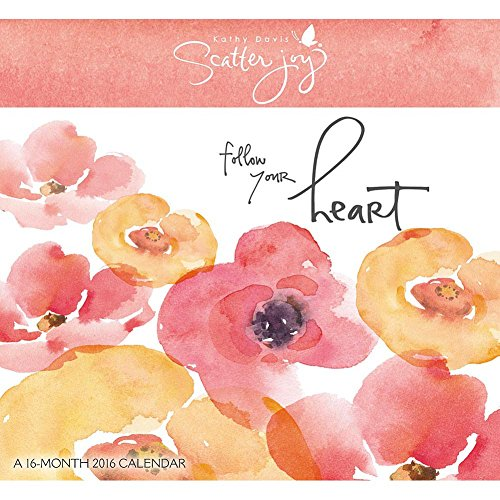 Kathy Davis - Scatter Joy - 2016 Mini Calendar 7 x 6in