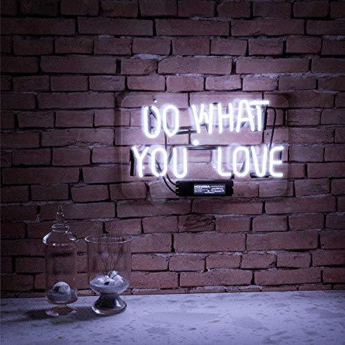 Neon Lights Do What You Love Neon Sign White Office Bar Sign 14 x 9 Inch Neon Light Sign