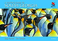 A Visitor's Guide to South Georgia (Wild Guides)