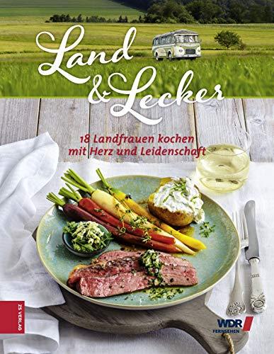 4: 18 Landfrauen kochen mit Herz und Leidenschaft [Kindle-Edition]