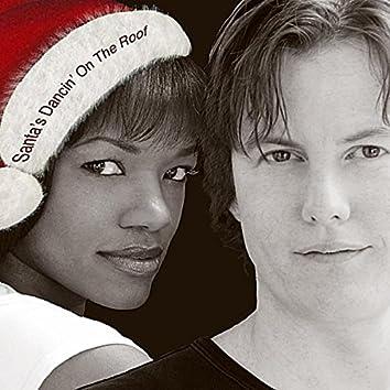 Santa's Dancin' On the Roof (Radio Mix)