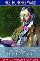 The History of David Grieve, Volume I (Esprios Classics)