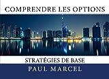 Comprendre les Options - Les stratégies de base