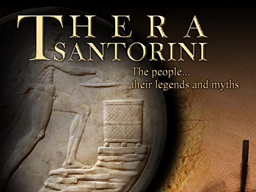 Thera - Santorini - The people, their legends and myths