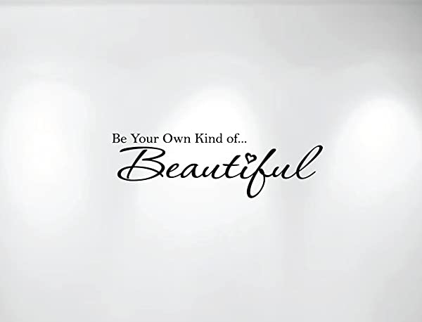 Innovative Stencils 1152 28 Mblack Be Your Own Kind Of Beautiful Vinyl Wall Decal Quote 28 Inch Wide By 8 5 Inch High Matte Black