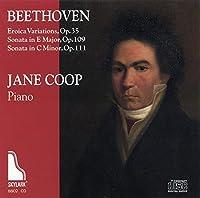 Beethoven: Eroica Variations & Sonatas, Op. 109 & 111 by Jane Coop