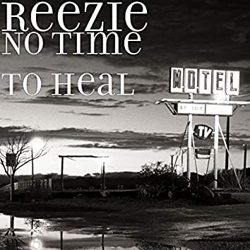 No Time to Heal