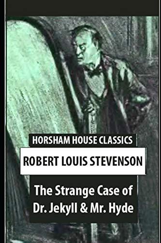 The Strange Case Of Dr. Jekyll And Mr. Hyde: Annotated Horror Novel PDF Books