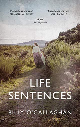 Image of Life Sentences: The #3 Irish Bestseller