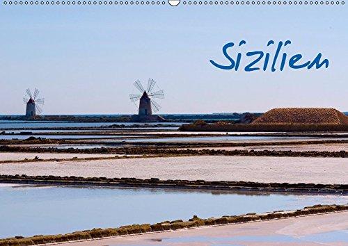 Sizilien (Wandkalender 2019 DIN A2 quer): In herrlichen Fotografien kommt die ganze Lebensfreude und Kultur Siziliens zur Geltung (Monatskalender, 14 Seiten ) (CALVENDO Orte)