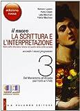 Il nuovo. La scrittura e l'interpretazione. Ediz. rossa. Per le Scuole superiori. Con espansione online (Vol. 3)
