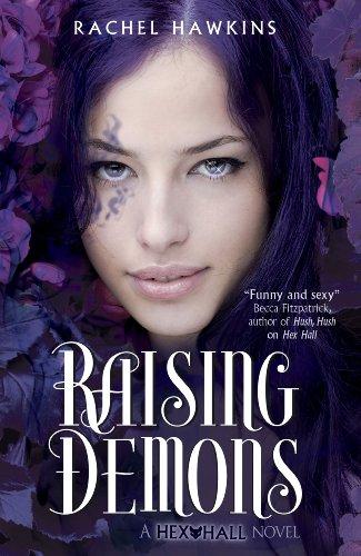 Hex Hall: Raising Demons (English Edition)