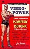 Vibro-Power Speed Course in Isometrics & Isotonics (English Edition)