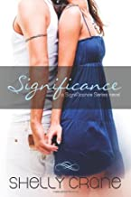 By Shelly Crane Significance: A Significance Series Novel [Paperback]
