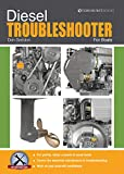 Diesel Troubleshooter for Boats: Diesel Troubleshooting for Yachts, Motor Cruisers and Canal Boats: 3 (Boat Maintenance Guides)