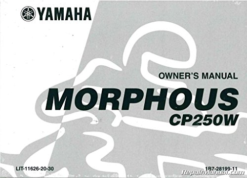 LIT-11626-20-30 2007 Yamaha Morphous Scooter CP250W Owners Manual