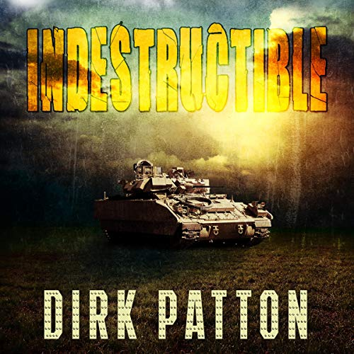 Indestructible Audiobook By Dirk Patton cover art