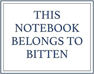 This Notebook Belongs to Bitten