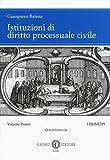 Istituzioni di diritto processuale civile. I princìpi (Vol. 1)