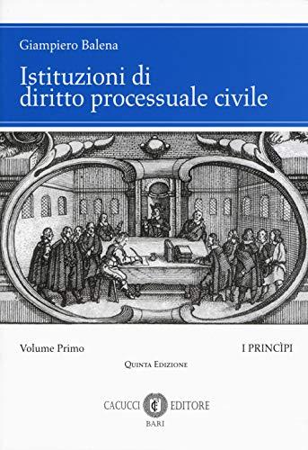 Istituzioni di diritto processuale civile i: Vol. 1